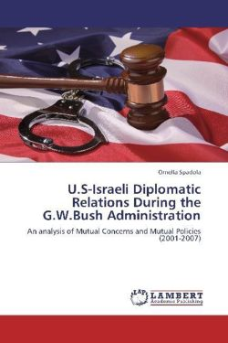 U.S-Israeli Diplomatic Relations During the G.W.Bush Administration
