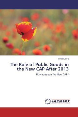 The Role of Public Goods in the New CAP After 2013