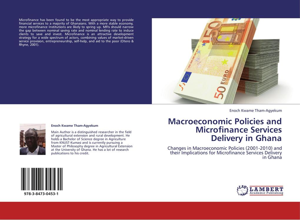 Macroeconomic Policies and Microfinance Services Delivery in Ghana als Buch von Enoch Kwame Tham-Agyekum - LAP Lambert Academic Publishing