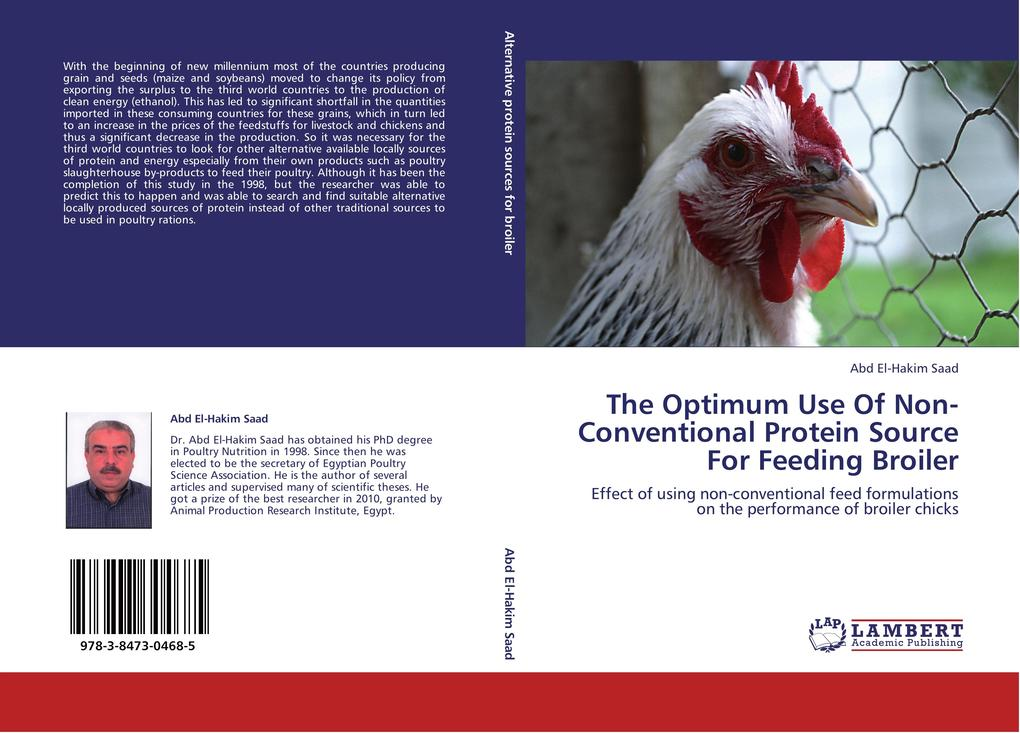 The Optimum Use Of Non-Conventional Protein Source For Feeding Broiler als Buch von Abd El-Hakim Saad - LAP Lambert Academic Publishing