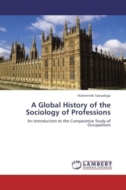 A Global History of the Sociology of Professions