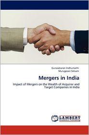 Mergers In India - Gunasekaran Indhumathi, Murugesan Selvam