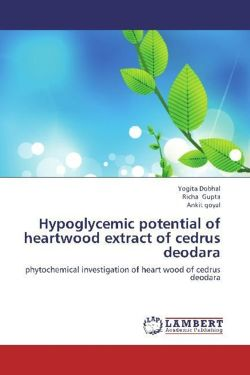Hypoglycemic potential of heartwood extract of cedrus deodara