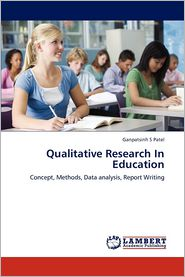 Qualitative Research In Education - Ganpatsinh S Patel