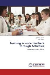 Training science teachers through Activities - Jyotsna Amin