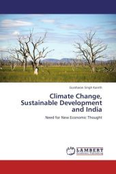 Climate Change, Sustainable Development and India - Gursharan Singh Kainth