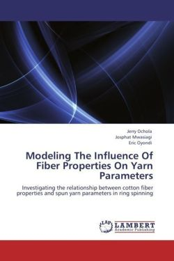 Modeling The Influence Of Fiber Properties On Yarn Parameters