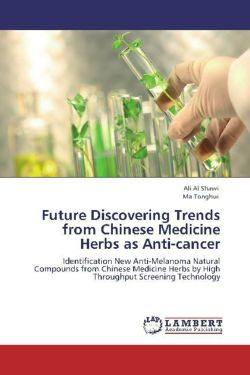 Future Discovering Trends from Chinese Medicine Herbs as Anti-cancer