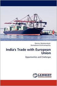 India's Trade With European Union - Dammu Malakondaiah, Damodaram Krishnamoorthy