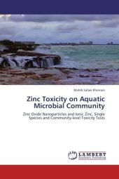 Zinc Toxicity on Aquatic Microbial Community - Mahdi Safaei Khorram