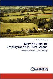 New Sources Of Employment In Rural Areas - Andrew Fieldsend