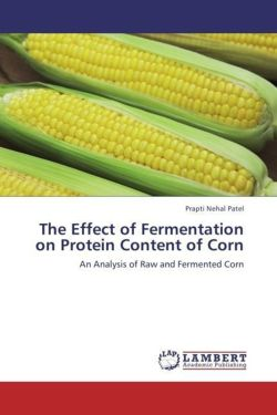 The Effect of Fermentation on Protein Content of Corn