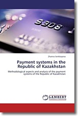 Payment systems in the Republic of Kazakhstan