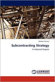 Subcontracting Strategy - Abideen Ganiyu