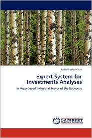 Expert System for Investments Analyses - Abdur Rashid Khan
