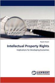 Intellectual Property Rights - Rajesh Asrani