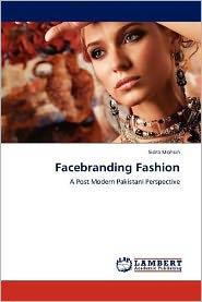 Facebranding Fashion - Sidra Mohsin