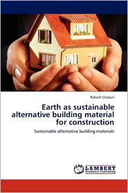 Earth As Sustainable Alternative Building Material For Construction - Rakesh Chepuri