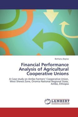 Financial Performance Analysis of Agricultural Cooperative Unions