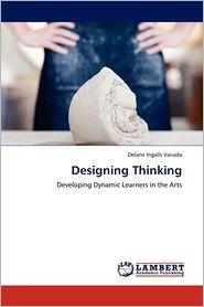 Designing Thinking - Delane Ingalls Vanada