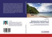Rasingam, L.;Parthasarathy, N.: Biodiversity inventories of Little Andaman Island, India
