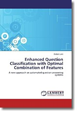 Enhanced Question Classification with Optimal Combination of Features