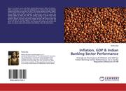 Das, Ritcha: Inflation, GDP Indian Banking Sector Performance