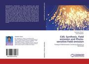 Chavan, Padmakar;Badadhe, Satish: CdS: Synthesis, Field emission and Photo-sensitive Field emission