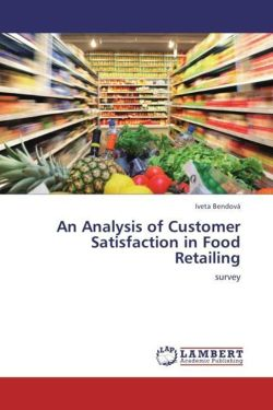 An Analysis of Customer Satisfaction in Food Retailing