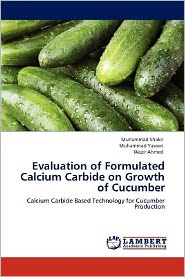 Evaluation Of Formulated Calcium Carbide On Growth Of Cucumber - Muhammad Shakir, Muhammad Yaseen, Wazir Ahmed