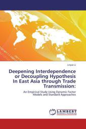 Convergence or Decoupling in East Asia through Trade Transmission - Linyue Li