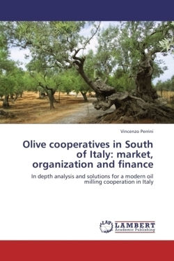 Olive cooperatives in South of Italy: market, organization and finance