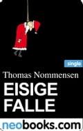 Eisige Falle (neobooks Sinlge) - Thomas Nommensen