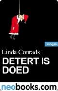 Detert is doed (neobooks Single) - Linda Conrads