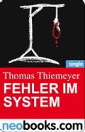 Fehler im System (neobooks Single) - Thomas Thiemeyer
