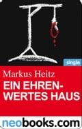 Ein ehrenwertes Haus (neobooks Single) - Markus Heitz