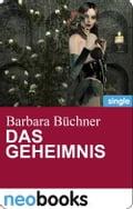 Das Geheimnis (neobooks Singles) - Barbara Büchner