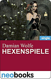 Hexenspiele (neobooks Singles)