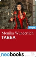 Tabea (neobooks Singles) - Monika Wunderlich