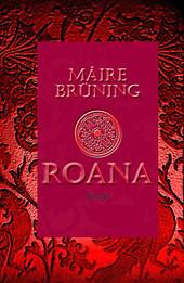 Roana: historischer Liebesroman Máire Brüning Author
