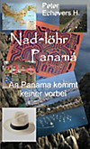 Nadelöhr Panama