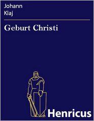 Geburt Christi: Oratorium Festspiel