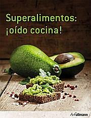 Cocinas Con Superalimentos - Hannah Frey