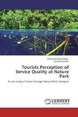 Tourists Perception of Service Quality at Nature Park