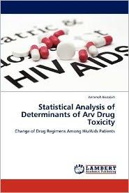 Statistical Analysis of Determinants of Arv Drug Toxicity