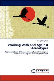 Working with and Against Stereotypes