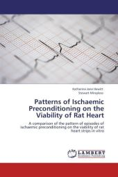 Patterns of Ischaemic Preconditioning on the Viability of Rat Heart - Katherine Jane Hewitt