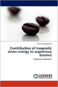 Contribution of magnetic stress energy to supernova bounce