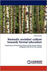 Nomadic societies' culture towards formal education