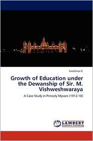 Growth of Education Under the Dewanship of Sir. M. Vishweshwaraya